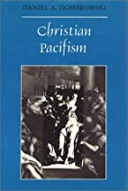 Christian Pacifism (Ethics and Action…