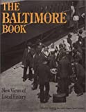 Shopes, Linda: Baltimore Book: New Views of Local History