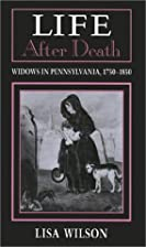 Life After Death: Widows in Pennsylvania,…
