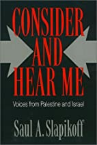 Consider and Hear Me: Voices from Palestine…