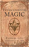 Levi, Eliphas: Transcendental Magic