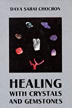 Healing With Crystals and Gemstones…