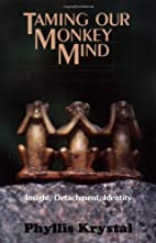 Taming Our Monkey Mind: Insight, Detachment,…