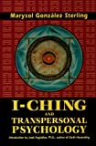 Sterling, Marysol G.: I-Ching and Transpersonal Psychology