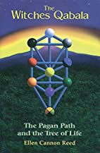 The Witches Qabala: The Pagan Path and the…