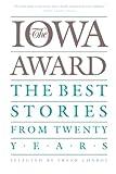 Conroy, Frank: The Iowa Award: The Best Stories from Twenty Years (Iowa Series)