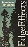 Anderson, Chris: Edge Effects: Notes From An Oregon Forest (American Land & Life)