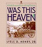 Was This Heaven?: A Self-Portrait of Iowa on…