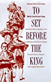 Szathmary, Louis: To Set Before the King: Katharina Schratt&#39;s Festive Recipes