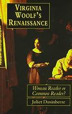 Virginia Woolf's Renaissance: Woman Reader…