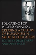Educating for Professionalism: Creating a…