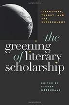 The Greening of Literary Scholarship:…