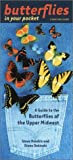 Hendrix, Steve: Butterflies in Your Pocket: A Guide to the Butterflies of the Upper Midwest