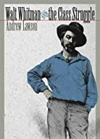 Walt Whitman and the Class Struggle (Iowa…