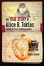 The True Story of Alice B. Toklas: A Study…