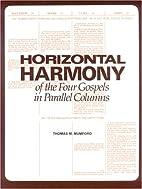 Horizontal Harmony of the Four Gospels in…