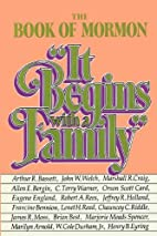 The Book of Mormon: It Begins with a Family…
