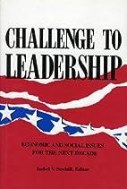 Challenge to Leadership: Economic and Social…