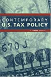 Steuerle, C. Eugene: Contemporary U.S. Tax Policy