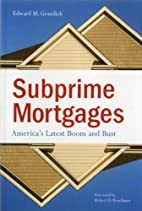 Subprime Mortgages: America's Latest Boom…
