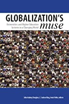 Globalization's Muse: Universities and…