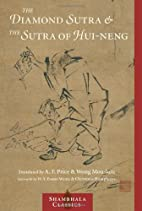The Diamond Sutra and The Sutra of Hui Neng…