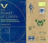Doczi, Gyorgy: The Power of Limits : Proportional Harmonies in Nature, Art and Architecture