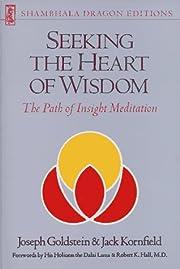 Seeking the Heart of Wisdom: The Path of…