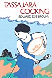 Brown, Edward E.: Tassajara Cooking