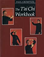 T'Ai Chi Workbook by Paul Crompton