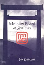 Mountain Record of Zen Talks by John Daido…
