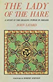 Layard, J.: The Lady of the Hare: A Study in the Healing Power of Dreams