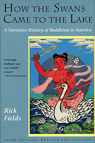how-the-swans-came-to-the-lake-a-narrative-history-of-buddhism-in-america