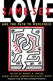 Robert H. Hopcke: Same-Sex Love: And the Path to Wholeness