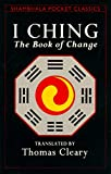 Cleary, Thomas: I Ching: The Book of Change