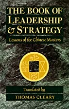 The Book of Leadership and Strategy: Lessons…