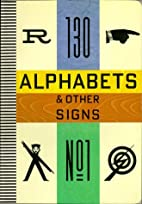 Alphabets and Other Signs by Julian…