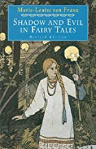 Shadow and Evil in Fairy Tales (A C.G. Jung…