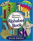 Heller, Ruth: Merriam-Webster's Alphabet Book