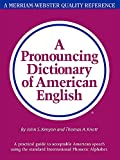Kenyon, J. S.: Pronouncing Dictionary of American English