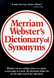 Merriam-Webster Staff: Merriam Webster's Dictionary of Synonyms: A Dictionary of Discriminated Synonyms With Antonyms and Analogous and Contrasted Words