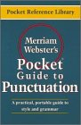MERRIAM-WEBSTER: Merriam-Webster's Pocket Guide to Punctuation (Pocket Reference Library)
