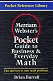 Burrell, Brian: Merriam-Webster's Pocket Guide to Business and Everyday Math