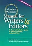 Merriam-Webster: Merriam-Webster's Manual for Writers and Editors