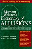 Merriam-Webster: Merriam-Webster's Dictionary of Allusions