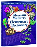 Webster, Merriam: Merriam-Websters Elementary Dictionary