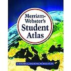 Merriam-Webster's Student Atlas by…