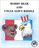 Mountain, Lee Harrison: Bobby Bear and Uncle Sam's Riddle (Bobby Bear Series)