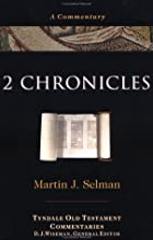 2 Chronicles by Martin J. Selman