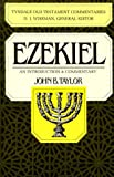 Taylor, John B.: Ezekiel: An Introduction and Commentary